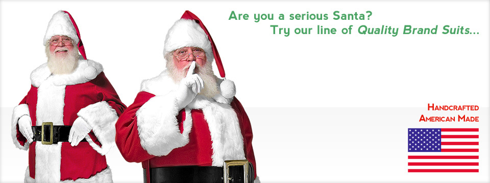 Are you a serious Santa? Try our line of Quality brand suits